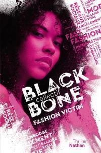Collectif Blackbone. Volume 2, Fashion victim