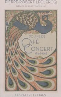70 ans de café-concert
