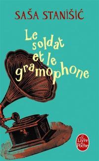 Le soldat et le gramophone