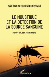 Le moustique et la détection de la source sanguine