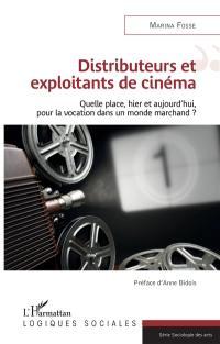 Distributeurs et exploitants de cinéma
