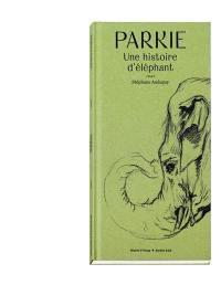Parkie, une histoire d'éléphant