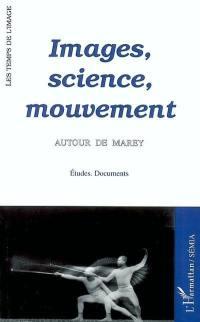 Images, science, mouvement