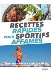 Recettes rapides pour sportifs affamés
