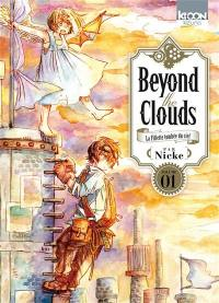 Beyond the clouds. Volume 1,