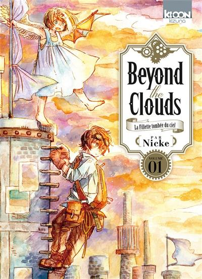 Beyond the clouds : la fillette tombée du ciel, Vol. 1