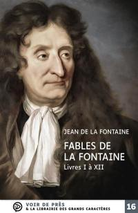 Fables de La Fontaine : livres I à XII