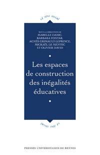 Les espaces de construction des inégalités éducatives