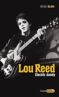 Lou Reed, electric dandy