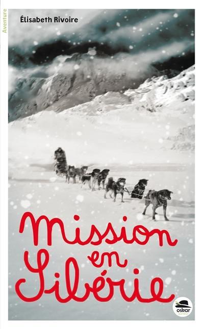 Mission en Sibérie
