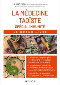 Le grand livre de la médecine taoïste