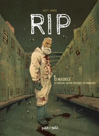 RIP. Volume 2, Maurice