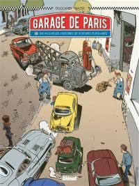 Garage de Paris. Volume 2, Dix nouvelles histoires de voitures populaires
