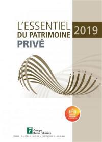 L'essentiel du patrimoine privé 2019