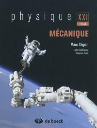 Physique XXI. Volume A, Mécanique