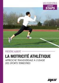 La motricité athlétique