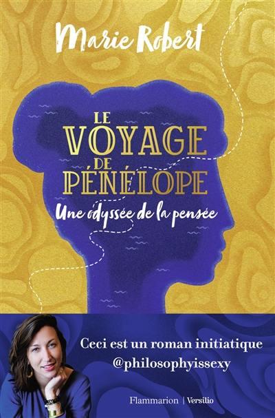 Le voyage de Pénélope : une odyssée de la pensée