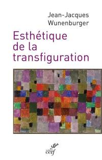 Esthétique de la transfiguration