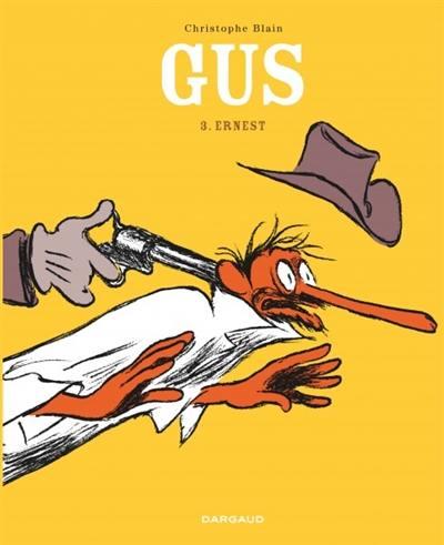 Gus. Volume 3, Ernest