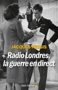 Radio Londres, la guerre en direct