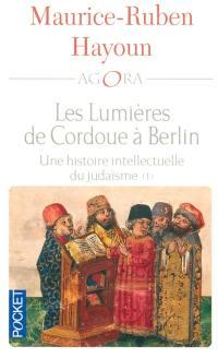 Les lumières de Cordoue à Berlin. Volume 1,