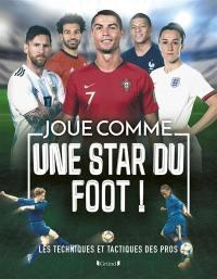 Joue comme une star du foot !