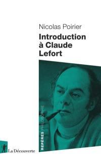 Introduction à Claude Lefort