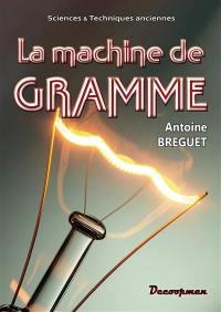La machine de Gramme