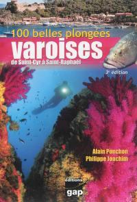 100 belles plongées varoises, de Saint-Cyr à Saint-Raphaël
