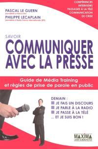 Communiquer avec la presse