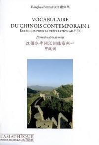 Vocabulaire du chinois contemporain. Volume 1, Première série de mots
