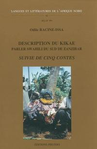 Description du kikae