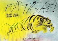Fuis tigre !