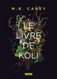 Rempart. Vol. 1. Le livre de Koli