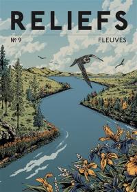 Reliefs. n° 9, Fleuves