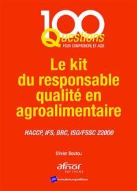 Le kit du responsable qualité en agroalimentaire