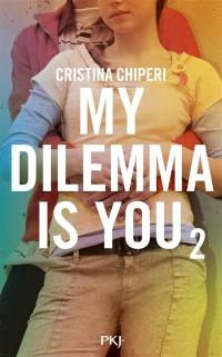 My dilemma is you. Volume 2,