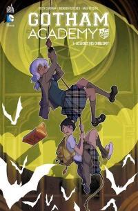 Gotham Academy. Volume 1, Le secret des Cobblepot