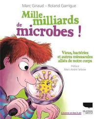 Mille milliards de microbes !