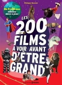 Les 200 films à voir avant d'être grand
