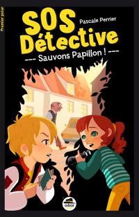 SOS détective, Sauvons Papillon !