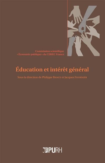 Education et intérêt général