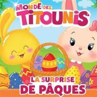 Monde des Titounis, La surprise de Pâques