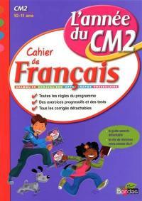 Cahier de français, l'année du CM2, 10-11 ans