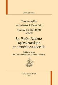 Oeuvres complètes, Théâtre. Volume 2, 1853-1872 : annexe