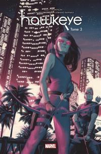 Hawkeye. Volume 3, Réunion de famille