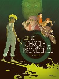 Le cercle de Providence. Volume 1, L'appel