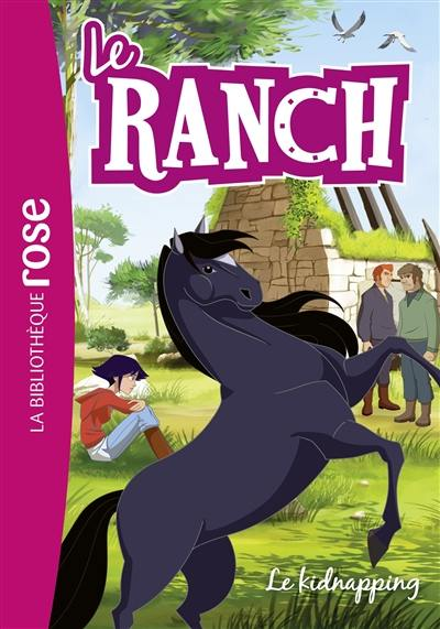 Le ranch. Volume 34, Le kidnapping