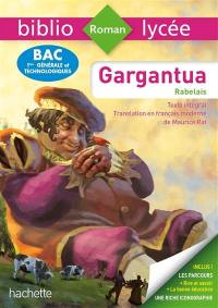 Gargantua : texte intégral : bac 1res générale et technologiques