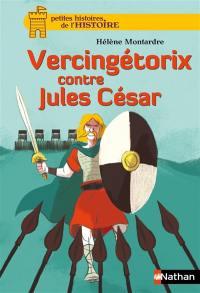 Vercingétorix contre Jules César